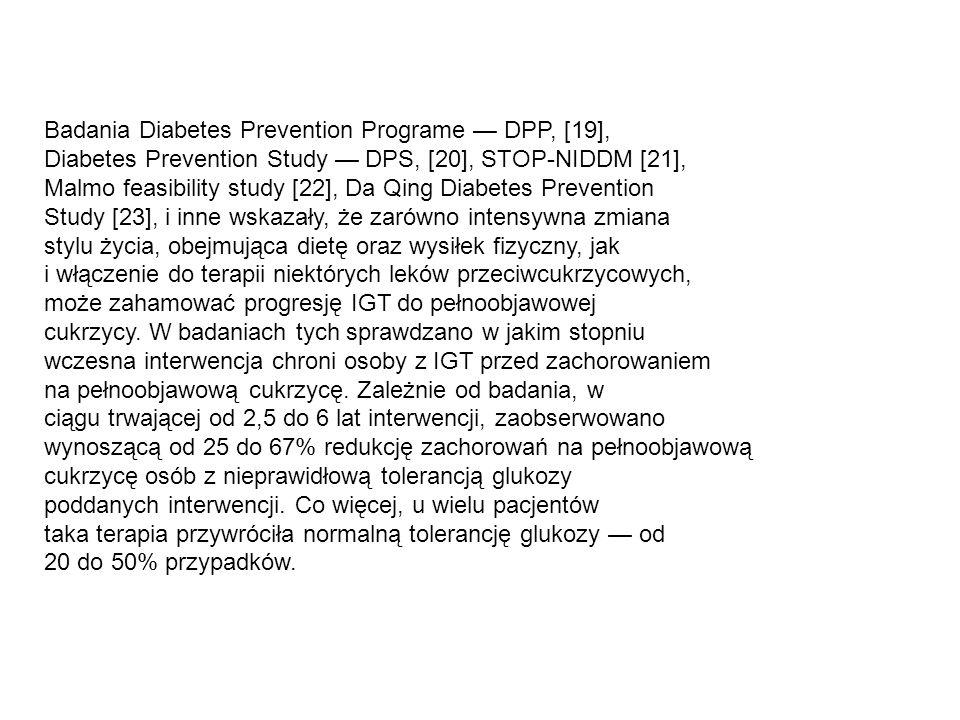 Badania Diabetes Prevention Programe — DPP, [19],